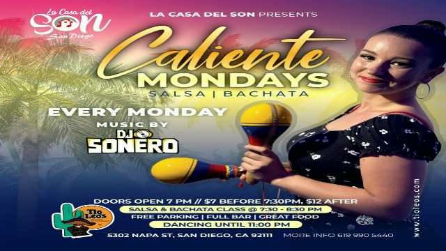 Poster for Caliente Mondays at Tio Leos on Monday, October 25.