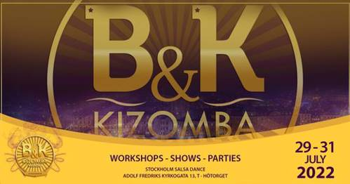 Poster for B&K Kizomba Weekend July 29-31 2022! 9th edition! on Friday, July 29 by Stockholm Salsa Dance
