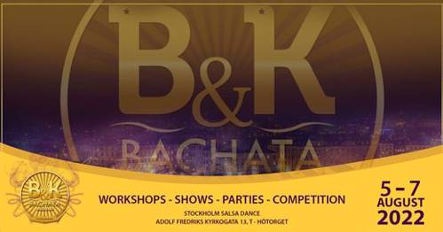 Poster for B&K Bachata Weekend August 5-7th 2022! 9th edition! on Friday, August  5 by Stockholm Salsa Dance