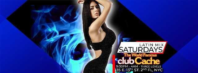Poster for Latin Mix Saturdays – 9PM Ladies Free Before 10PM – Club Cache on Saturday, October  2