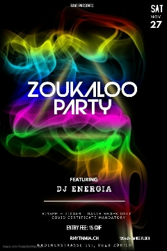 Poster for Zoukaloo Party on Saturday, November 27 by Dave From The Hill